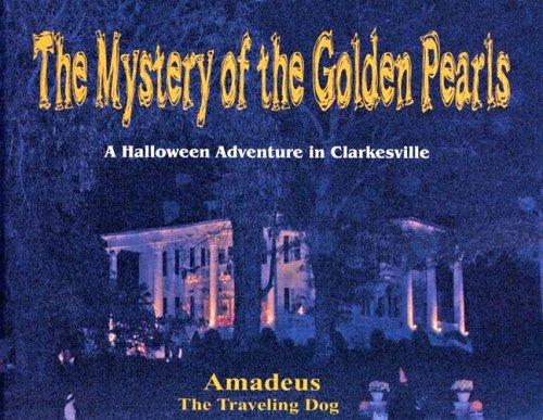 Mystery of the Golden Pearls: A Halloween Adventure in Clarkesville