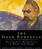 The Good European, David Farrell Krell and Farrell Krell, 0226452794
