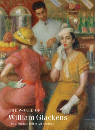 The World of William Glackens: The C. Richard Hilker Art Lectures