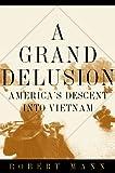 A Grand Delusion, Robert Mann, 0465043690
