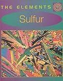 Sulfur, Richard Beatty, 0761409483