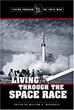 Living Through the Space Race, Bill McConnell, 0737721340