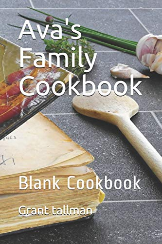 Avas Family Cookbook: Blank Cookbook