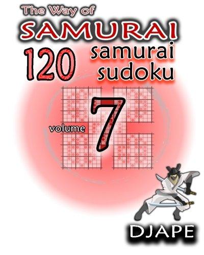 The Way of Samurai: 120 Samurai Sudoku (Volume 7) ebook