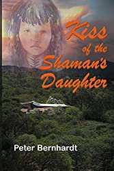 Kiss of the Shaman's Daughter