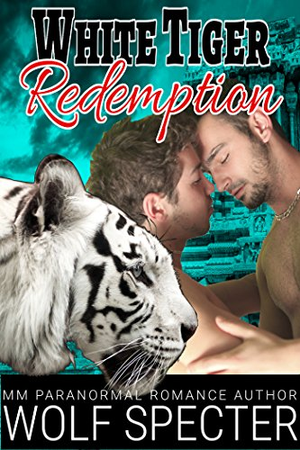 White Tiger Redemption: (A MM Gay White Tiger Shifter Mpreg Alpha Omega Romance)