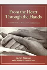 From the Heart Through the Hands Paperback