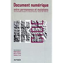 Document Numerique Entre Permanence et Mutations