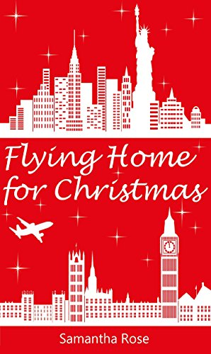 Flying Fun Set - Flying Home for Christmas: curl up with this fun, festive romance!