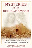 Mysteries of the Bridechamber, Victoria LePage, 1594771936