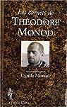 Les carnets de Théodore Monod par Monod