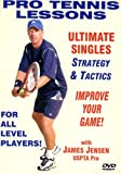 "Pro Tennis Lessons ""Ultimate Singles"" Strategy and Tactics!"