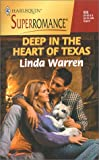 Deep in the Heart of Texas (Harlequin Superromance No. 935)