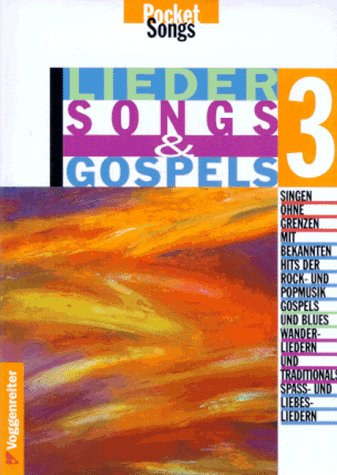 Lieder, Songs und Gospels, Tl.3