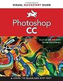 Photoshop CC: Visual QuickStart Guide