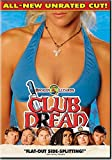 Buy Club Dread (All-New Unrated Cut!)