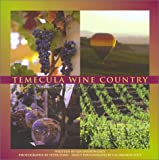 img - for Temecula Wine Country: The Undiscovered Jewel Of Southern California book / textbook / text book