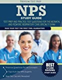 NPS Study Guide: Prep Book and Practice Test Questions for The Neonatal and Pediatric Respiratory Care Specialty Exam by Trivium Test Prep (2015) Paperback