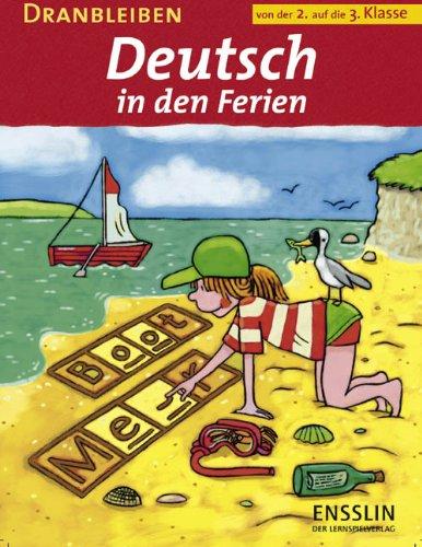 Dranbleiben - Deutsch in den Ferien 2./3. Klasse