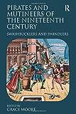 Pirates and Mutineers of the Nineteenth Century 9780754664338