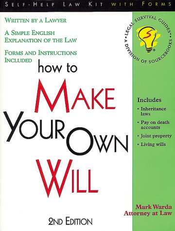 How to Make Your Own Will: With Forms (Legal Survival Guides) (Legal Survival Guides)