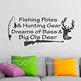 BATTOO Country Wall Decals Quotes Fishing Poles And Hunting Gear Dreams Of Bass And Big Ole Deer Bedroom Kids Living Room Country Home Decor(Black, 35''WX16''H)