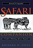 img - for The Safari Companion: A Guide to Watching African Mammals book / textbook / text book