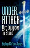 Under Attack but Equipped to Stand, Clifton Jones, 1600340369