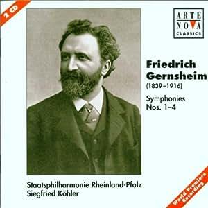 Gernsheim: Symphonies Nos. 1 - 4