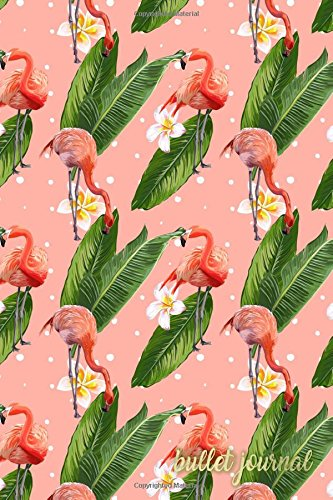 Bullet Journal: Pink Flamingo Notebook Dotted Grid Blank (Bullet Journals) (Volume 1)