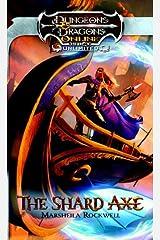 The Shard Axe: An Eberron Novel (Dungeons & Dragons)