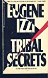 Tribal Secrets, Eugene Izzi, 0553563394