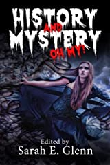 History and Mystery, Oh My! Paperback