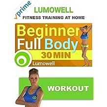 Beginner Full Body Workout - 30 Minute Fitness Training Video