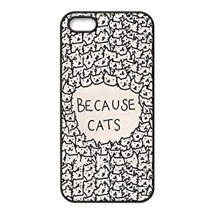 Because Cats Hard Rubber Phone Cover Case for iPhone 5,5S Cases