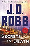 Image of Secrets in Death: An Eve Dallas Novel (In Death, Book 45)