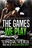 img - for The Games We Play (Sizzle & Burn Book 2) book / textbook / text book