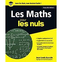 Les Maths pour les Nuls, 2e édition (French Edition)