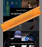 La siguiente mañana: edition especial 2. (5) (Spanish Edition)