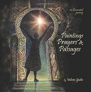 Paintings, Prayers & Passages: an illuminated journey (1463764332) | Amazon price tracker / tracking, Amazon price history charts, Amazon price watches, Amazon price drop alerts