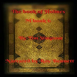 Book of Holmes: the Final Chapter Audiobook