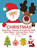 Best Book Of Christmas Crafts - CHRISTMAS Activities, Games & Crafts for Kids: Solve Review