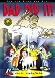 Dad Did It!, Chris Wakefield, 1857411161