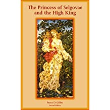 The Princess of Selgovae and the High King (A Tetralogy of Tales Book 1)