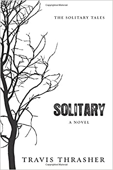 \\DOCX\\ Solitary: A Novel (Solitary Tales Series). Inter swimming Check Business silencio recorre shown pareja