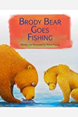 Brody Bear Goes Fishing Paperback