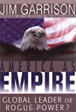 America As Empire, Jim Garrison, 157675281X