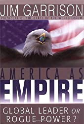 America As Empire: Global Leader or Rogue Power?