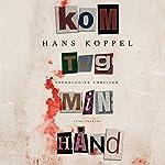 Kom tag min hånd   Hans Koppel