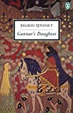 Gunnar's Daughter (Penguin Twentieth Century Classics) by  Sigrid Undset in stock, buy online here